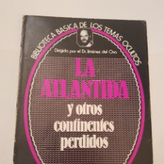 Libros de segunda mano: BIBLIOTECA BASICA DE LOS TEMAS OCULTOS Nº 8 LA ATLANTIDA CONTINEMTES PERD DR. JIMENEZ DEL OSO. TDK14. Lote 158612678