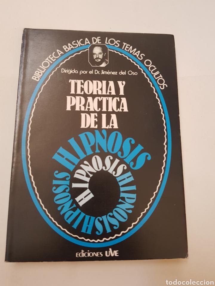 BIBLIOTECA BASICA DE LOS TEMAS OCULTOS Nº 9 TEORIA Y PRACTICA HIPNOSIS - DR. JIMENEZ DEL OSO. TDK14 (Libros de Segunda Mano - Parapsicología y Esoterismo - Ufología)
