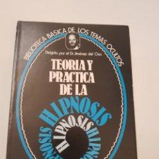 Libros de segunda mano: BIBLIOTECA BASICA DE LOS TEMAS OCULTOS Nº 9 TEORIA Y PRACTICA HIPNOSIS - DR. JIMENEZ DEL OSO. TDK14. Lote 158670246