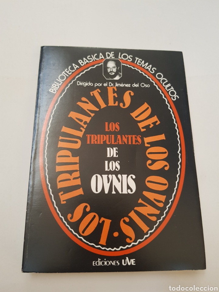 BIBLIOTECA BASICA DE LOS TEMAS OCULTOS Nº 11 -TRIPULANTES OVNIS - DR. JIMENEZ DEL OSO. TDK14 (Libros de Segunda Mano - Parapsicología y Esoterismo - Ufología)