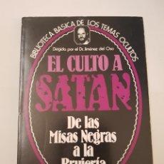 Libros de segunda mano: BIBLIOTECA BASICA TEMAS OCULTOS Nº 12 - EL CULTO A SATAN MISAS NEGRAS - DR. JIMENEZ DEL OSO. TDK14. Lote 158671862