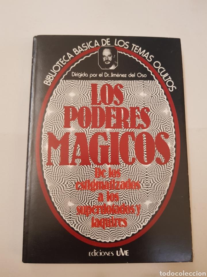 BIBLIOTECA BASICA TEMAS OCULTOS Nº 13 - LOS PODERES MAGICOS - DR. JIMENEZ DEL OSO. TDK14 (Libros de Segunda Mano - Parapsicología y Esoterismo - Ufología)