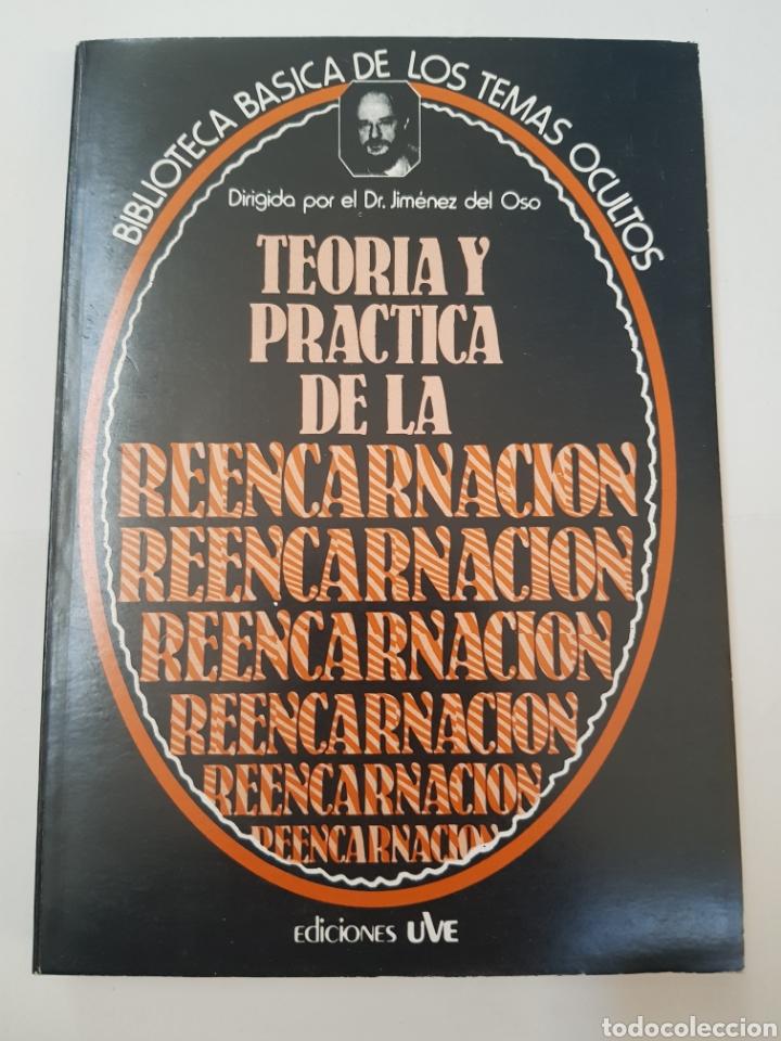 BIBLIOTECA TEMAS OCULTOS Nº 14 - TEORIA Y PRACTICA DE LA REENCARNACION - DR. JIMENEZ DEL OSO. TDK14 (Libros de Segunda Mano - Parapsicología y Esoterismo - Ufología)
