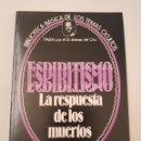 Libros de segunda mano: BIBLIOTECA TEMAS OCULTOS Nº 17 - ESPIRITISMO - LA RESPUESTA MUERTOS - DR. JIMENEZ DEL OSO. TDK14. Lote 158673338