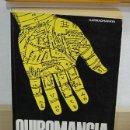 Libros de segunda mano: LMV - QUIROMANCIA. KARMADHARAYA. Lote 159405486