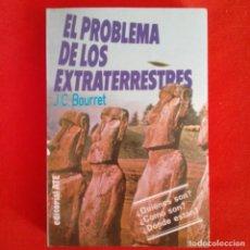 Libros de segunda mano: EL PROBLEMA DE LOS EXTRATERRESTRES. J. C. BOURRET. ED ATE 1979. Lote 159617226