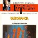 Libros de segunda mano: QUIROMANCIA. JOSÉ ANTONIO SANJUÁN. Lote 160287070