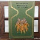 Libros de segunda mano: RECUERDOS DEL FUTURO, DE ERICH VON DANIKEN. PRIMERA EDICIÓN, 1970. OTROS MUNDOS, PLAZA Y JANES.. Lote 160374390
