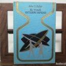 Libros de segunda mano: EL VIAJE INTERRUMPIDO - JOHN G. FULLER- OTROS MUNDOS, PLAZA Y JANES.. Lote 160375782