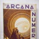 Libros de segunda mano: IGLESIAS JANEIRO - LA ARCANA DE LOS NUMEROS. Lote 160436902