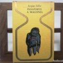 Libros de segunda mano: PASAPORTE A MAGONIA / JACQUES VALLEE / PLAZA-JANÉS 1972 (1ª EDICIÓN) COLECCIÓN OTROS MUNDOS. Lote 160474966