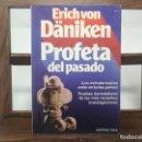 Libros de segunda mano: PROFETA DEL PASADO - ERICH VON DÄNIKEN. MARTÍNEZ ROCA. Lote 160482546