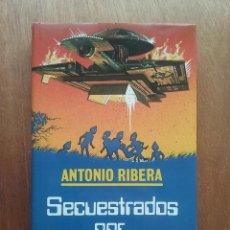 Libros de segunda mano: SECUESTRADOS POR EXTRATERRESTRES, ANTONIO RIBERA, MUNDO ACTUAL DE EDICIONES, 1982. Lote 161725710