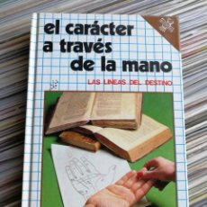 Libros de segunda mano: EL CARÁCTER A TRAVÉS DE LA MANO, LAS LINEAS DEL DESTINO- EDICIONES DAIMON, MANUEL TAMAYO, 1986.. Lote 162567756
