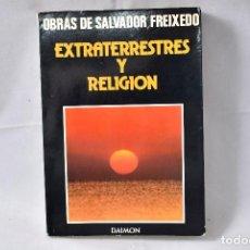 Libros de segunda mano: EXTRATERRESTRES Y RELIGIÓN, FREIXEDO, SALVADOR. Lote 162711138