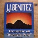 Libros de segunda mano: ENCUENTRO EN MONTAÑA ROJA / J. J. BENÍTEZ OVNIS. Lote 163348786