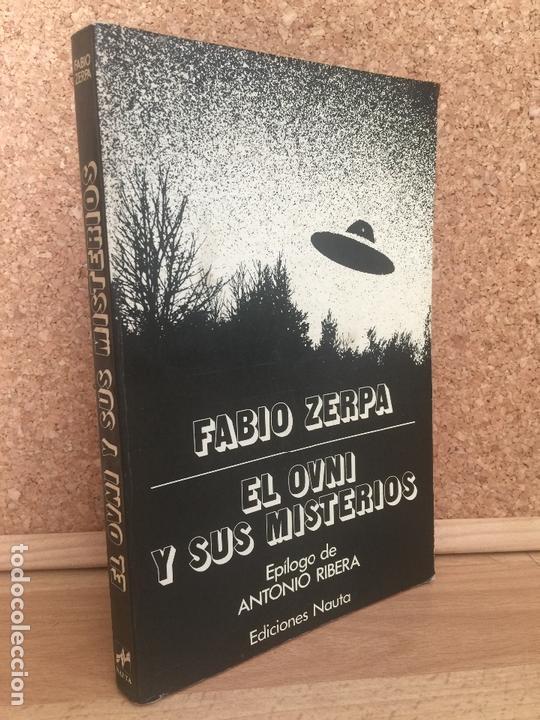 EL OVNI Y SUS MISTERIOS - FABIO ZERPA - EPILOGO DE ANTONIO RIBERA - NAUTA - ILUSTRADO - MUY ESCASO (Libros de Segunda Mano - Parapsicología y Esoterismo - Ufología)