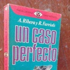 Libros de segunda mano: UN CASO PERFECTO OVNIS SOBRE ESPAÑA ANTONIO RIBERA RAFAEL FARRIOLS CON FOTOGRAFIAS. Lote 164836478