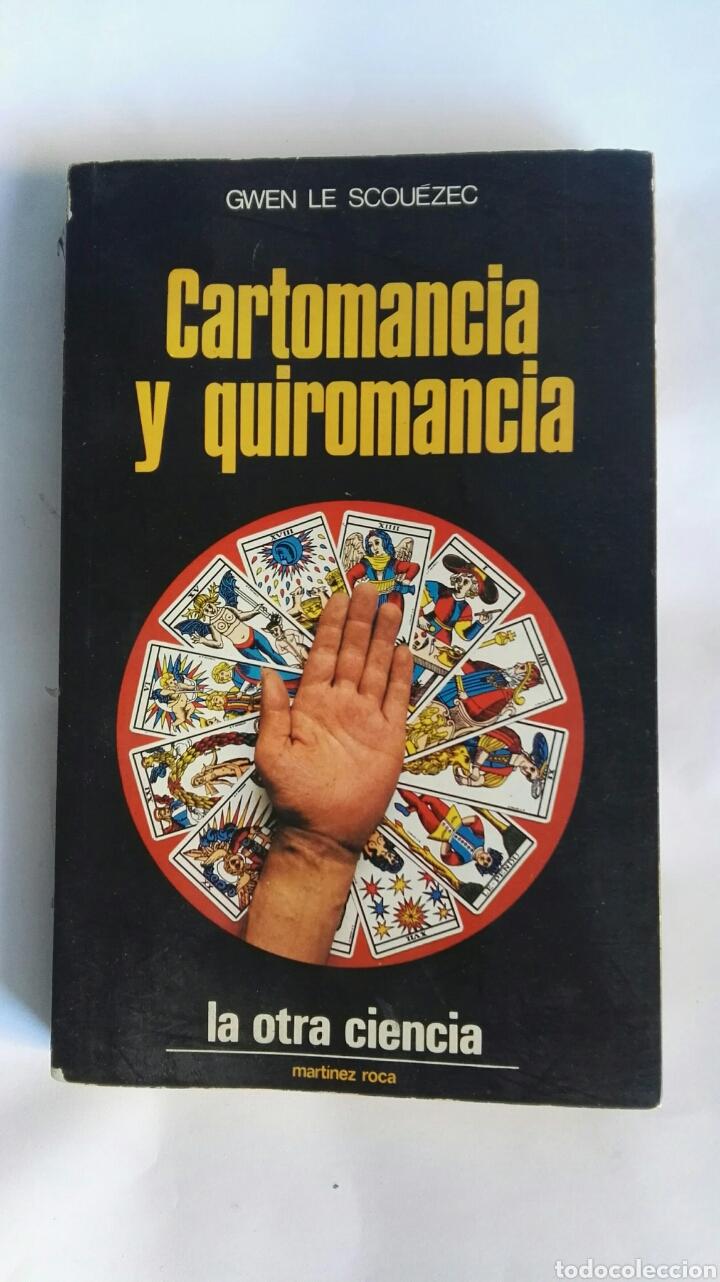 CARTOMANCIA Y QUIROMANCIA LA OTRA CIENCIA (Libros de Segunda Mano - Parapsicología y Esoterismo - Numerología y Quiromancia)
