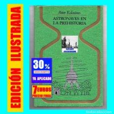 Libros de segunda mano: ASTRONAVES EN LA PREHISTORIA PETER KOLOSIMO - PLAZA & JANES - ENIGMAS MISTERIOS OVNI OVNIS UFOLOGIA. Lote 165795402