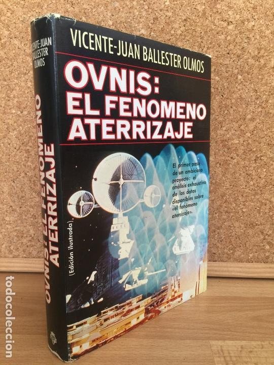 OVNIS: EL FENOMENO ATERRIZAJE - V. J. BALLESTEROS OLMOS - TAPA DURA, SOBRECUBIERTA - PLAZA &JANES (Libros de Segunda Mano - Parapsicología y Esoterismo - Ufología)