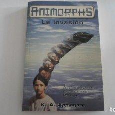 Libros de segunda mano: ANIMORPHS LA INVASION - K. A APPLEGATE. Lote 168032732