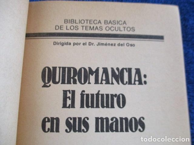 Libros de segunda mano: Quiromancia. El futuro en sus manos (Biblioteca Básica de los Temas Ocultos, 7) - José Antonio Sanju - Foto 6 - 168083284