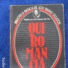 Libros de segunda mano: QUIROMANCIA. EL FUTURO EN SUS MANOS (BIBLIOTECA BÁSICA DE LOS TEMAS OCULTOS, 7) - JOSÉ ANTONIO SANJU. Lote 168083284