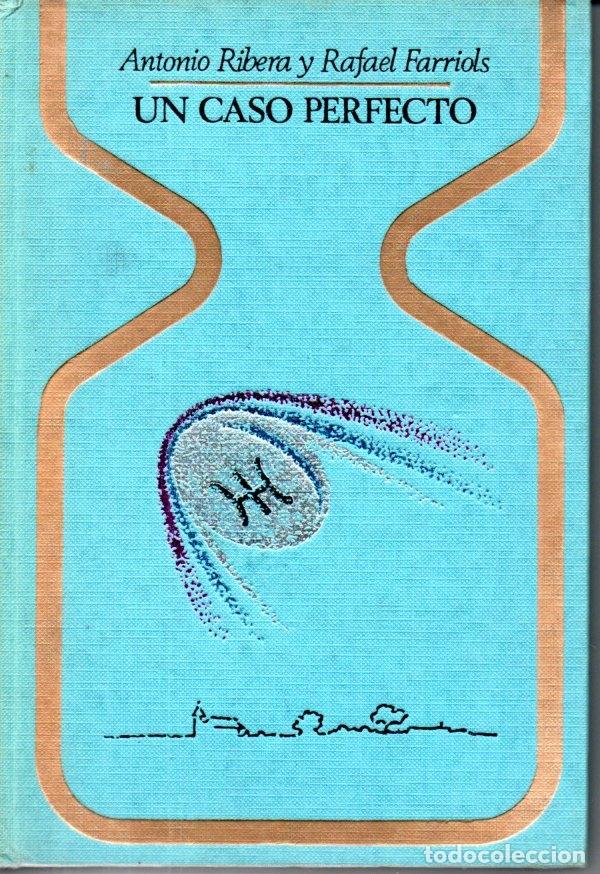 ANTONIO RIBERA Y R. FARRIOLS : UN CASO PERFECTO (OTROS MUNDOS PLAZA, 1976) (Libros de Segunda Mano - Parapsicología y Esoterismo - Ufología)