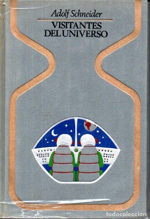 SCHNEIDER : VISITANTES DEL UNIVERSO (OTROS MUNDOS PLAZA, 1977) PRIMERA EDICIÓN (Libros de Segunda Mano - Parapsicología y Esoterismo - Ufología)