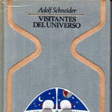 Libros de segunda mano: SCHNEIDER : VISITANTES DEL UNIVERSO (OTROS MUNDOS PLAZA, 1977) PRIMERA EDICIÓN. Lote 168221280