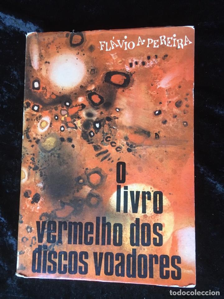 O LIVRO VERMELHO DOS DISCOS VOADORES - FLAVIO PEREIRA - OVNIS - ILUSTRADO (Libros de Segunda Mano - Parapsicología y Esoterismo - Ufología)