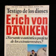 Libros de segunda mano: TESTIGO DE LOS DIOSES, ERICH VON DÄNIKEN, EXTRATERRESTRES, AÑO 1985, 20X13CMS,191PAGS. Lote 168724276