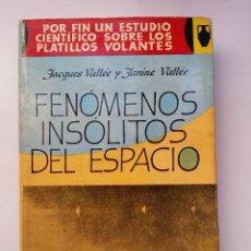 Libros de segunda mano: FENOMENOS DEL ESPACIO - JACQUES VALLEE Y JANINE VALLEE - POMAIRE (1966). Lote 169027508
