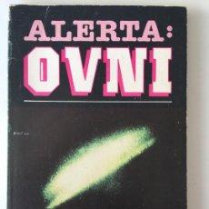 Libros de segunda mano: ALERTA OVNI - ANTONIO JOSÉ ALES Y ANDRES MADRID - CARPA. Lote 169228964
