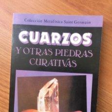 Libros de segunda mano: CUARZOS Y OTRAS PIEDRAS CURATIVAS. MAY ANA. Lote 169640144