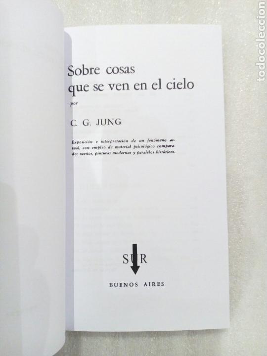 Libros de segunda mano: SOBRE COSAS QUE SE VEN EN EL CIELO CARL GUSTAV JUNG 1961 UFOLOGIA OVNIS - Foto 4 - 239485340