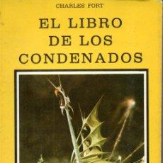 Libros de segunda mano: CHARLES FORT : EL LIBRO DE LOS CONDENADOS (DRONTE, 1977). Lote 169750512