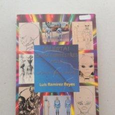 Libros de segunda mano: ALERTA EXTRATERRESTRES AQUI LUIS RAMIREZ REYES UFOLOGIA OVNIS. Lote 169766850
