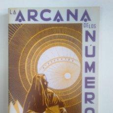 Libros de segunda mano: LA ARCANA DE LOS NUMEROS. J IGLESIAS JANEIRO. KIER. TDK388. Lote 170300196