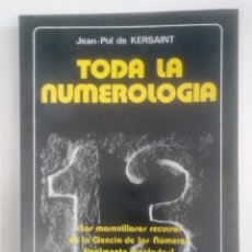 Libros de segunda mano: TODA LA NUMEROLOGÍA. - JEAN-POL DE KERSAINT. LA TABLA DE ESMERALDA. TDK388. Lote 170300568