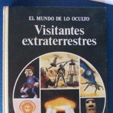 Libros de segunda mano: EL MUNDO DE LO OCULTO VISITANTES EXTRATERRESTRES. Lote 170363200