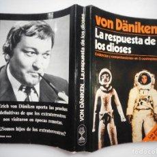 Libros de segunda mano: VON DÄNIKEN LA RESPUESTA DE LOS DIOSES Y95067 . Lote 170500772
