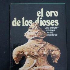 Libros de segunda mano: EL ORO DE LOS DIOSES. - DANIKEN - 1974. Lote 170509760