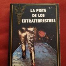Libros de segunda mano: LA PISTA DE LOS EXTRATERRESTRES (GUY TARADE) EDITORIAL EVEREST. Lote 171176330