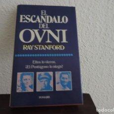 Libros de segunda mano: EL ESCÁNDALO DEL OVNI (RAY STANFORD) EDITORIAL POMAIRE. Lote 171490212