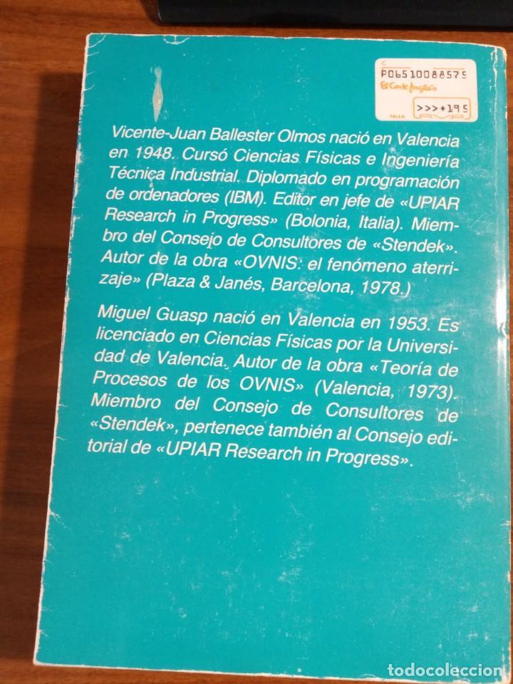 Libros de segunda mano: Libro. Los ovnis y la ciencia. Vicente-Juan Ballester Olmos. Miguel Guasp. - Foto 2 - 171497483