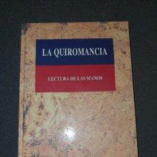 Libros de segunda mano: LIBRO - LA QUIROMANCIA - LECTURA DE LAS MANOS -TAPA DURA - 151 PGS.. Lote 171628098