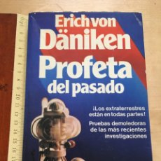 Libros de segunda mano: PROFETA DEL PASADO - ERICH VON DÄNIKEN - EDICIONES MARTÍNEZ ROCA 1979. Lote 173132464
