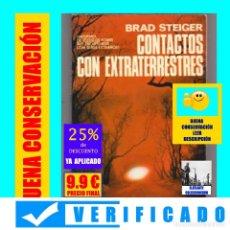 Libros de segunda mano: CONTACTOS CON EXTRATERRESTRES - BRAD STEIGER - INFORMES DE TESTIGOS ENCUENTROS CON SERES EXTRAÑOS. Lote 173355889